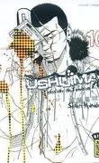 Ushijima - L'usurier de l'ombre, tome 10