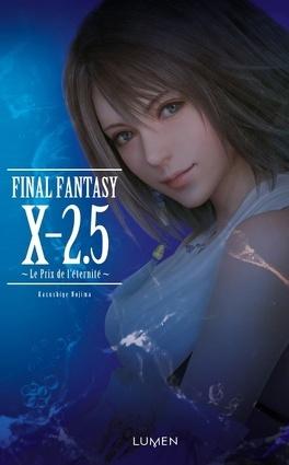 Final Fantasy X 2 5 Le Prix De L Eternite Livre De