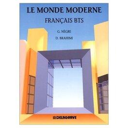 Le Monde Moderne Francais Bts Livre De Denise Brahimi