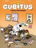Les nouvelles aventures de Cubitus, tome 9 : L'école des chiens