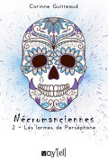 Nécromanciennes, Episode 2 : Les Larmes de Perséphone