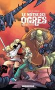 Le Maître des ogres, Tome 3 : L'Antre des pouvoirs