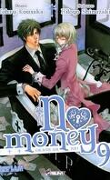No Money , (Okane Ga Nai) Tome 9