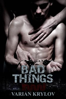 Couverture du livre : Bad Things