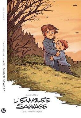 Couverture du livre : L'envolée sauvage, Cycle 2 : Histoire complète
