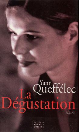 Couverture du livre : La dégustation : 1973-1974