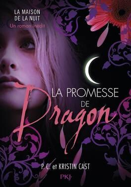 Couverture du livre : La Maison de la Nuit, HS : La Promesse de Dragon