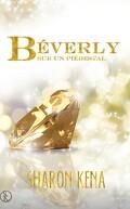 Béverly - Sur un Piédestal