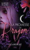 La Maison de la Nuit, HS : La Promesse de Dragon
