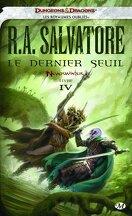Neverwinter, Tome 4 : Le Dernier Seuil