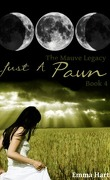 The Mauve Legacy, Tome 4 : Just a Pawn