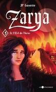 Zarya, Tome 5 : Zarya et l'Oeil de Théos