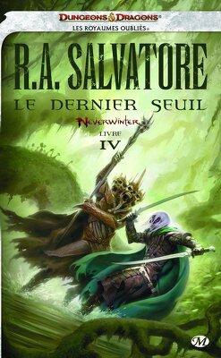 Couverture de Neverwinter, Tome 4 : Le Dernier Seuil