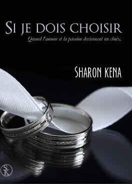 Couverture du livre : Si je dois choisir