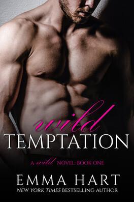 Couverture du livre : Wild, Tome 1 : Wild Temptation