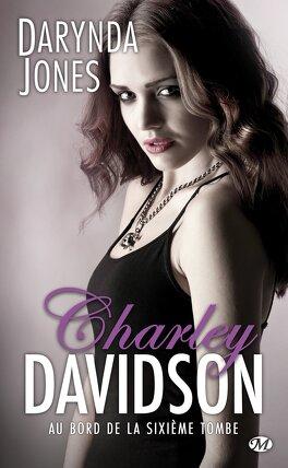 Couverture du livre : Charley Davidson, Tome 6 : Au bord de la sixième tombe