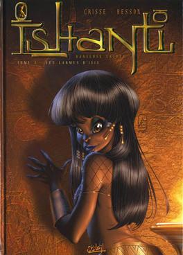 Couverture du livre : Ishanti - Danseuse sacrée, tome 1 : Les Larmes d'Isis