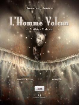 Couverture du livre : L'Homme Volcan