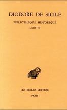Bibliothèque historique. Tome III: Livre III