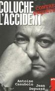 Coluche l'accident,  contre enquête