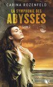 La Symphonie des abysses, Livre 2