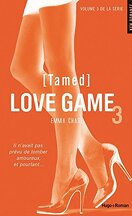 Love Game, Tome 3 : Tamed