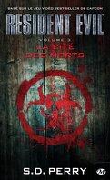 Resident Evil, Tome 3 : La cité des morts