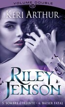 Riley Jenson : Volume Double, Tomes 5 & 6