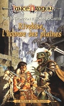 Couverture du livre : Rivebise, l'Homme des Plaines