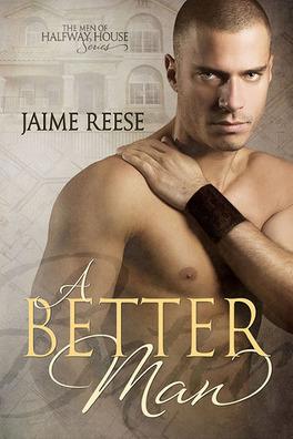 Couverture du livre : The Men of Halfway House, Tome 1 : A Better Man
