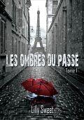 Les Ombres du Passé, tome 1