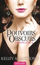 Pouvoirs Obscurs, Tome 4 : Innocence