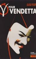 V pour Vendetta, tome 1 : Visages
