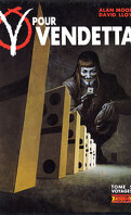 V pour Vendetta, tome 5 : Voyages