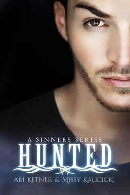 Couverture du livre : Sinners, Tome 2 : Hunted