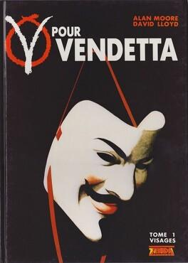 Couverture du livre : V pour Vendetta, tome 1 : Visages