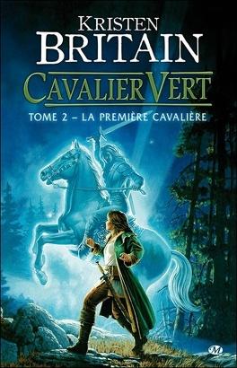 Couverture du livre : Cavalier vert, Tome 2 : La Première Cavalière