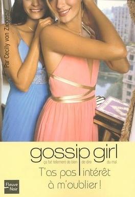 Couverture du livre : Gossip Girl, Tome 11 : T'as pas intérêt à m'oublier