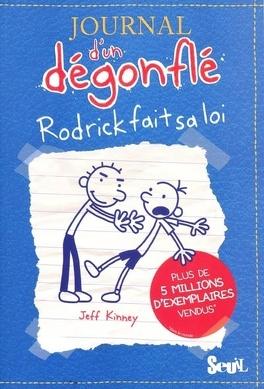 Couverture du livre : Journal d'un dégonflé, Tome 2 : Rodrick fait sa loi