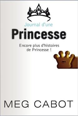 Couverture de Journal d'une princesse, HS : Encore plus d'histoires de princesse