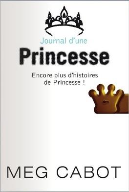 Couverture du livre : Journal d'une princesse, HS : Encore plus d'histoires de princesse