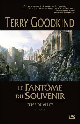 Couverture du livre : L'Épée de Vérité, tome 10 : Le Fantôme du Souvenir
