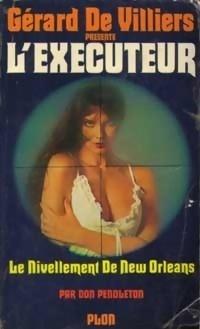 Couverture du livre : L'Exécuteur-20- Le nivellement de New Orleans