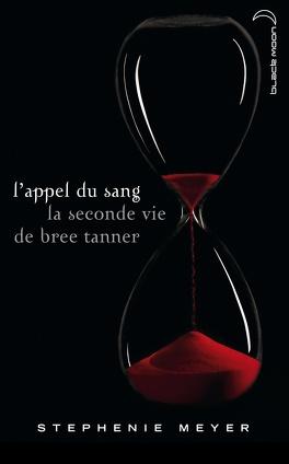 Couverture du livre : L'Appel du sang, la seconde vie de Bree Tanner