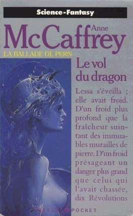 Couverture du livre : La Ballade de Pern, Tome 1 : Le Vol du Dragon