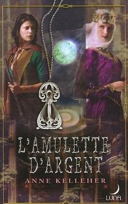 Couverture du livre : La Dague D'Argent, Tome 2 : L'Amulette d'Argent