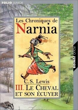 Couverture du livre : Le Monde de Narnia, Tome 3 : Le Cheval et son écuyer