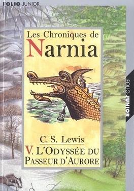 Couverture du livre : Le Monde de Narnia, Tome 5 : L'Odyssée du Passeur d'Aurore
