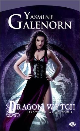 Couverture du livre : Les Sœurs de la lune, Tome 4 : Dragon Wytch