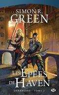 Darkwood, tome 2 : Les Epées de Haven